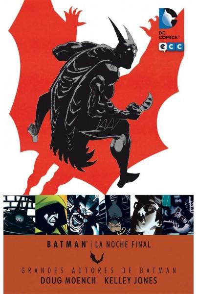 GRANDES AUTORES DE BATMAN: DOUGH MOENCH Y KELLY JONES - LA NOCHE FINAL