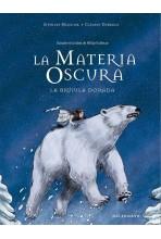 LA MATERIA OSCURA: LA...