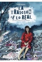 LA TRAICIÓN DE LO REAL