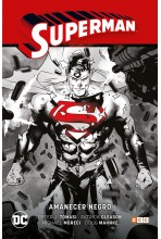 SUPERMAN 05: AMANECER NEGRO...