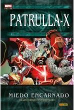 PATRULLA-X: MIEDO ENCARNADO...