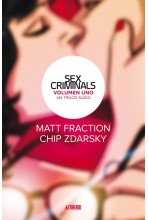 SEX CRIMINALS 01: UN TRUCO...
