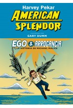 AMERICAN SPLENDOR: EGO Y...