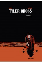 TYLER CROSS 03: MIAMI