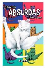 HISTORIAS ABSURDAS 01: UN GATO