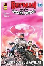 BATMAN: PEQUEÑA GOTHAM 04:...