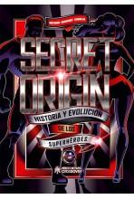 SECRET ORIGIN: HISTORIA Y...