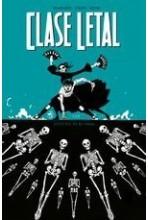 CLASE LETAL 06: ESTO NO ES EL FINAL