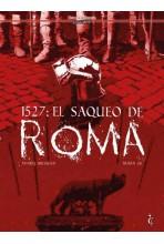 1527: EL SAQUEO DE ROMA...