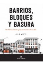 BARRIOS, BLOQUES Y BASURA:...