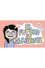 EL FUTURO ES BRILLANTE: UNA...