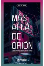 MAS ALLÁ DE ORIÓN: LAS...