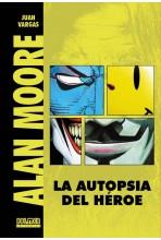 ALAN MOORE: LA AUTOPSIA DE...