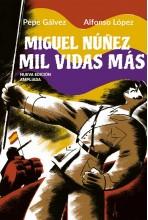 MIGUEL NÚÑEZ: MIL VIDAS MÁS