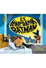 ES HORA DE DORMIR, BATMAN