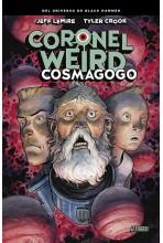 CORONEL WEIRD: COSMAGOGO