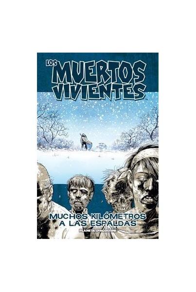 LOS MUERTOS VIVIENTES 02 DE 32: MUCHOS KILÓMETROS A LAS ESPALDAS