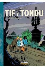 TIF Y TONDU 03: EN LOS...