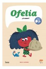 OFELIA: ¡A COMER!