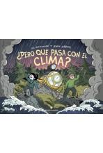 ¿PERO QUÉ PASA CON EL CLIMA?