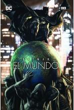 BATMAN: EL MUNDO (PORTADA...