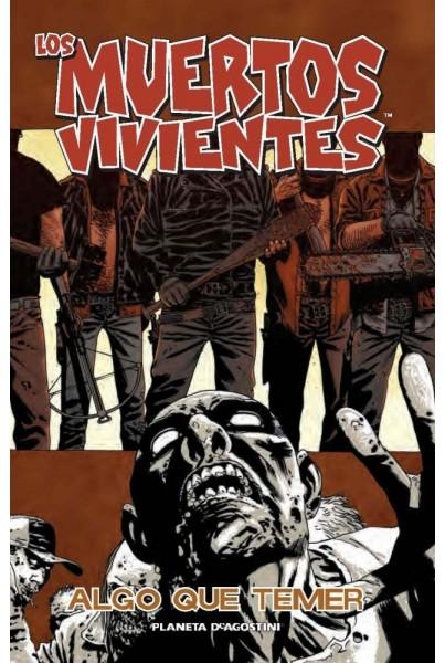 LOS MUERTOS VIVIENTES 17 DE 32: ALGO QUE TEMER