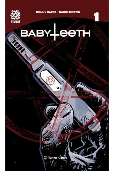 BABYTEETH 01: EL NACIMIENTO