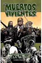 LOS MUERTOS VIVIENTES 19 DE 32: MARCHAMOS A LA GUERRA