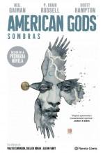 AMERICAN GODS: SOMBRAS (TOMO) 01 DE 03