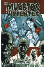 LOS MUERTOS VIVIENTES 01 DE 32: DÍAS PASADOS