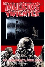 LOS MUERTOS VIVIENTES 23 DE 32: DE SUSURROS A CHILLIDOS