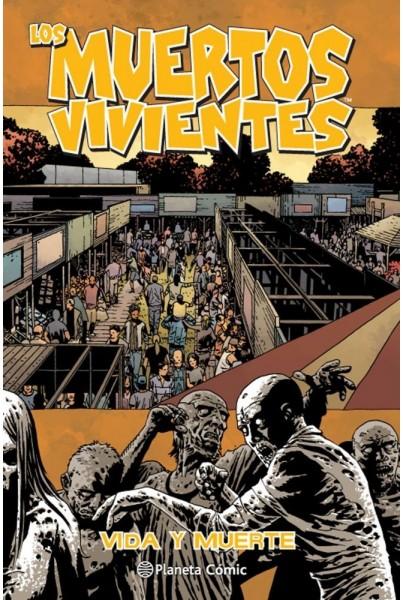 LOS MUERTOS VIVIENTES 24 DE 32: VIDA Y MUERTE