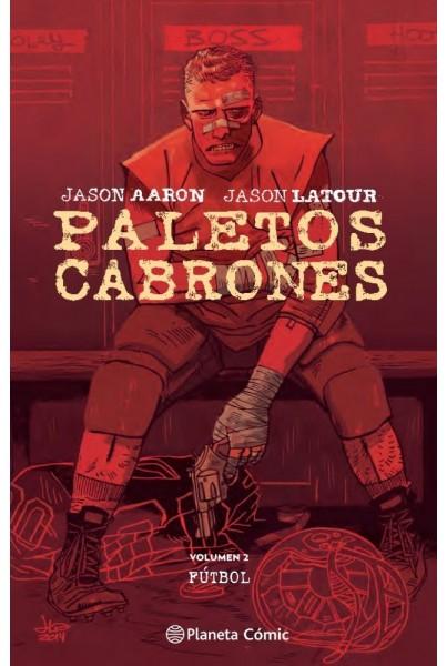 PALETOS CABRONES 02: FÚTBOL