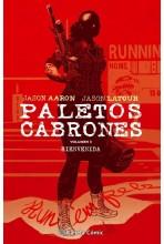 PALETOS CABRONES 03: BIENVENIDA