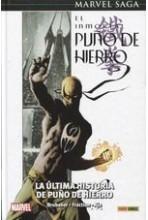 EL INMORTAL PUÑO DE HIERRO 01. LA ULTIMA HISTORIA